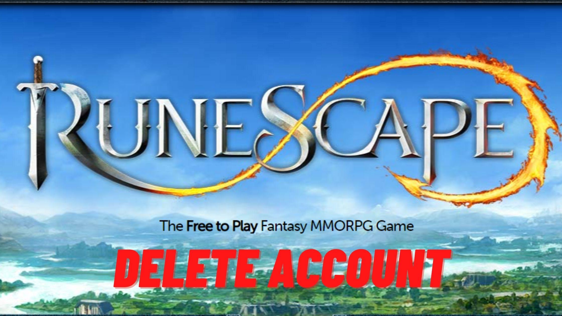 delete runescape account
